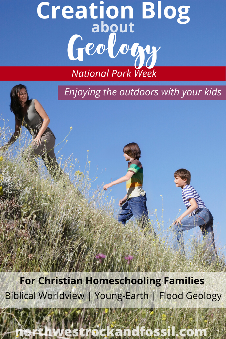 National-Park-Week-Northwest-Treasures-Geology-for-Kids-Christian-Homeschooling-Biblical-Worldview